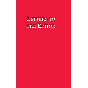 Letters to the Editor by Winthrop & John