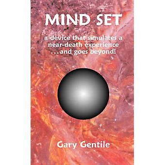 Mind Set by Gentile & Gary