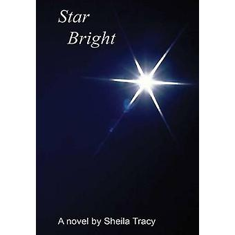 Star Bright by Tracy & Sheila