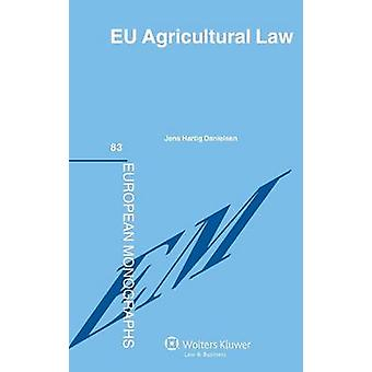 EU Agricultural Law by Danielsen