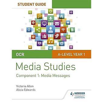 OCR A Level Media Studies Student Guide 1 - Mediemeldinger fra Louisa C