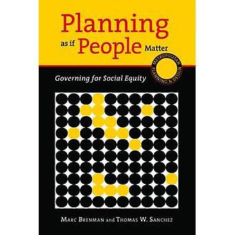 Pianificazione come se persone importa - direttivo per equità sociale da Marc Bre
