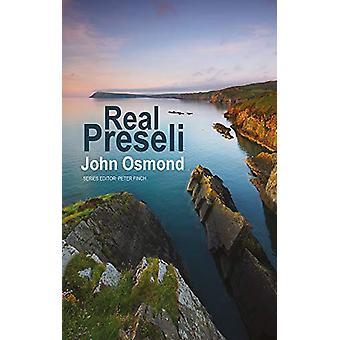 Real Preseli by John Osmond - 9781781724972 Book