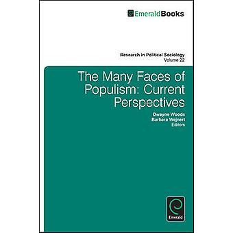 The Many Faces of Populism - Current Perspectives by Dwayne Woods - Ba