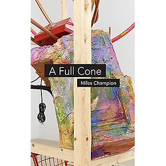 A Full Cone by Miles Champion - 9781784104405 Book