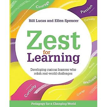 Zest for Learning - Developing curious learners who relish real-world