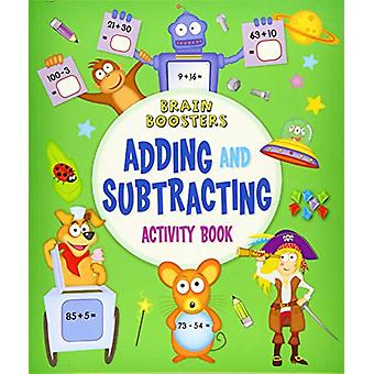 Brain Boosters - Adding and Subtracting Activity Book by Penny Worms -