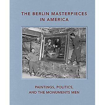 The Berlin Masterpieces in America - Paintings - Politics and the Monu