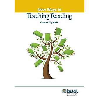 New Ways in Teaching Reading (2nd Revised edition) by Richard R. Day
