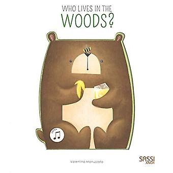 Who is in the Woods? by Valentina Manuzzato - 9788868608477 Book