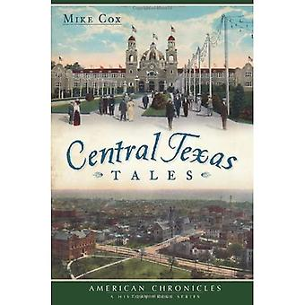 Central Texas Tales (American Chronicles)