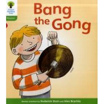 Oxford Reading Tree Level 2 Floppys Phonics Fiction Bang the Gong by Hunt & RoderickRuttle & Kate