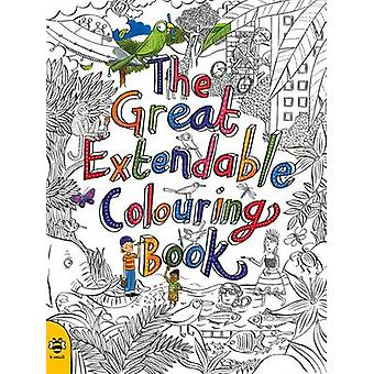 The Great Extendable Colouring Book by Sam Hutchinson & Illustrated by Stu McLellan