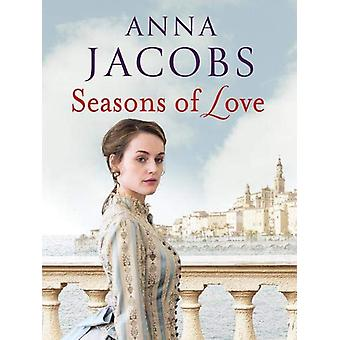 Seasons of Love by Anna Jacobs - 9781788631600 Book