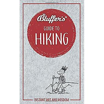 Bluffer's Guide to Hiking - Instant wit and wisdom by Simon Whalley -