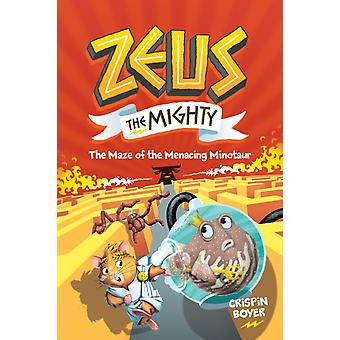 Zeus The Mighty 2 by Crispin Boyer