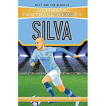 Silva by Matt Oldfield - 9781789461121 Book