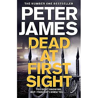 Dead at First Sight by Peter James - 9781509816415 Book