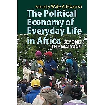 De politieke economie van het dagelijks leven in Afrika - Beyond the Margins