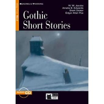 Reading amp Training  Gothic Short Stories  audio CD by Amelia B Edwards & W W Jacobs & Peter Foreman