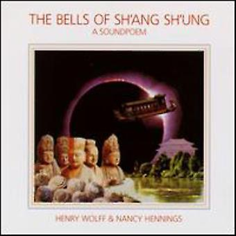 Wolff/Hennings - Bells of Sh'Ang Sh'Ung [CD] USA import