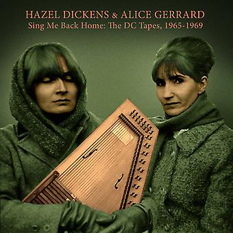 Hazel Dickens & Alice Gerrard - Sing Me Back Home: The Dc Tapes 1965-1969 [CD] USA import
