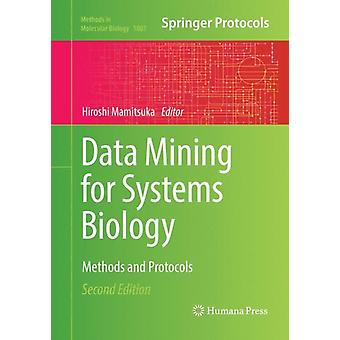 Data Mining for Systems Biology by Edited by Hiroshi Mamitsuka