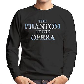 The Phantom Of The Opera Text Logo Men's Sweatshirt