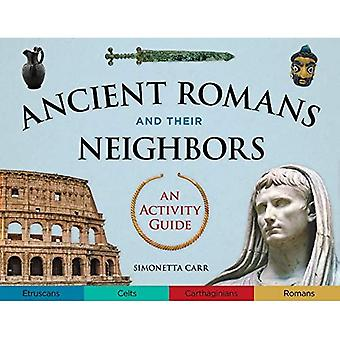 Ancient Romans and Their Neighbors: An Activity Guide