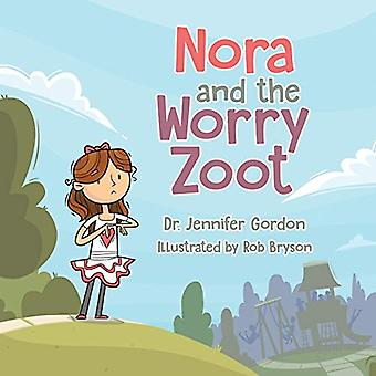 Nora and the Worry Zoot by Gordon - 9780228818380 Book