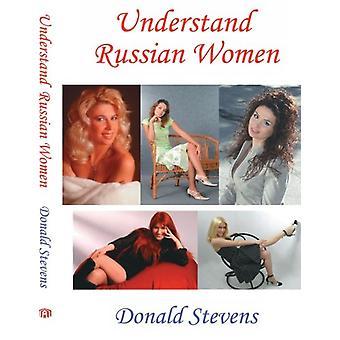 Understand Russian Women by Donald Stevens - 9781425947422 Book