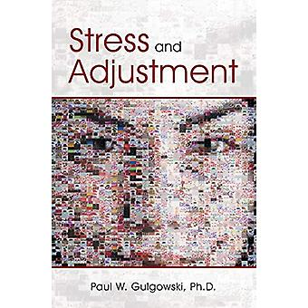 Stress and Adjustment by Phd Paul W Gulgowski - 9781483409221 Book