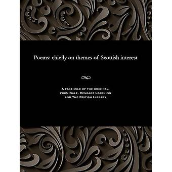 Poems - Chiefly on Themes of Scottish Interest by John Taylor - 978153
