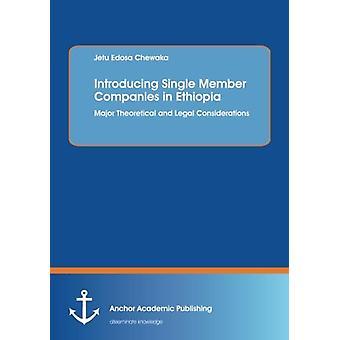 Introducing Single Member Companies in Ethiopia by Jetu Edosa Chewaka