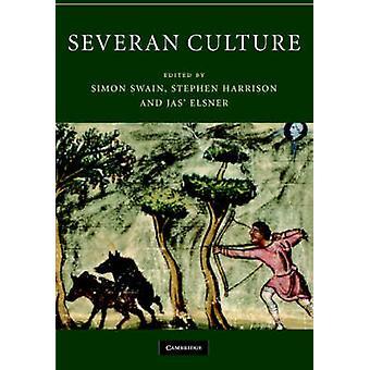 Severan الثقافة من قبل تحرير سيمون سوين وتحريرها من قبل ستيفن هاريسون وتحريرها من قبل جاس إلسنر