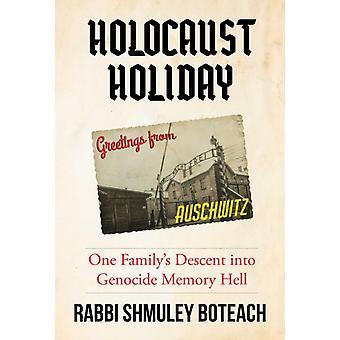 Holocaust Holiday by Rabbi Shmuley Boteach