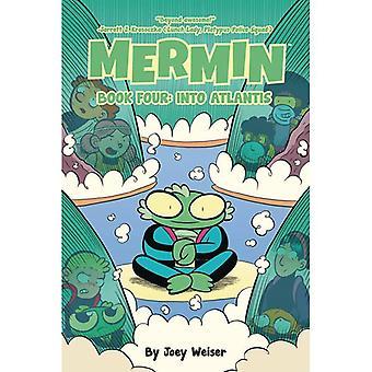 Mermin: Volume 4 Into Atlantis Softcover Edition