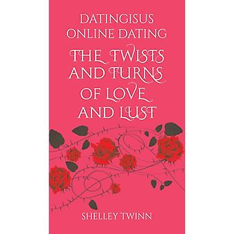 Dating is us Online Dating by Shelley Twinn