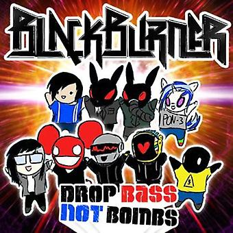 Blackburner - Drop Bass não bombas [CD] EUA importar