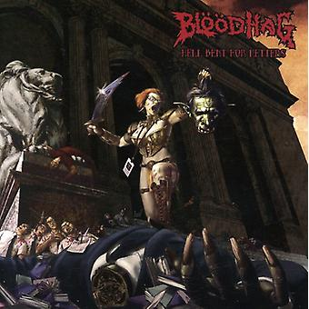 Bloodhag - Hell Bent for litery [CD] USA import