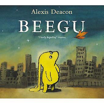 Beegu von Alexis Deacon - 9780099417446 Buch