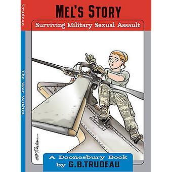 قصة Mel-الباقين على قيد الحياة العسكرية الاعتداء الجنسي من جانب زاي باء ترودو-978