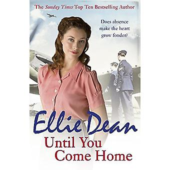 Until You Come Home by Ellie Dean - 9781784750947 Book