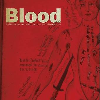 الدم-تأملات في ما يوحد ويفرق بيننا بباله أنتوني--دا