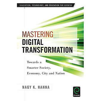 Beheersen van digitale transformatie - op weg naar een slimmere samenleving - economie