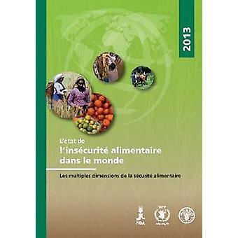L'Etat De L'insecurite Alimentaire Dans Le Monde 2013 - Les multiplar