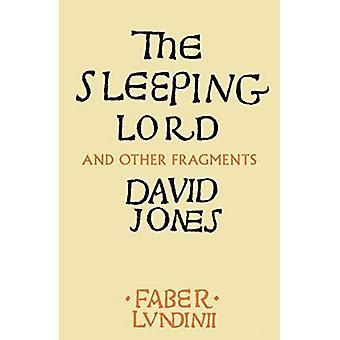 Der schlafende Lord: Und andere Fragmente