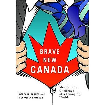 Modiga nya Kanada: Den utmaningen i en föränderlig värld