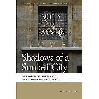 Schaduwen van een Sunbelt stad: het milieu, racisme en de kenniseconomie in Austin (Geographies of rechtvaardigheid...