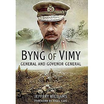 Byng of Vimy: General und Generalgouverneur